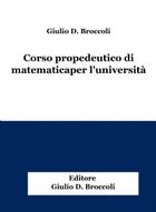 Corso propedeutico di matematica per l'università