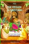 Da vegani a cristiani