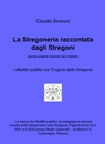 La Stregoneria raccontata dagli Stregoni