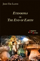 Etidorhpa, or The End of Earth