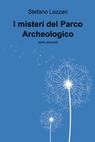 copertina I misteri del Parco Archeologico