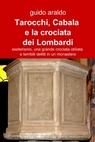 Tarocchi, Cabala e la crociata dei Lombardi