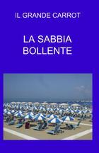 LA SABBIA BOLLENTE