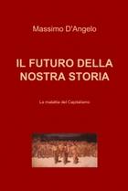 IL FUTURO DELLA NOSTRA STORIA