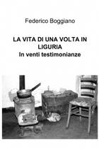 La Vita di Una Volta in Liguria