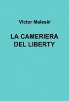 LA CAMERIERA DEL LIBERTY