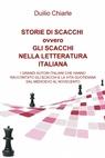 STORIE DI SCACCHI ovvero GLI SCACCHI NELLA LETTERATURA...
