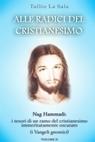 Alle radici del Cristianesimo vol 2