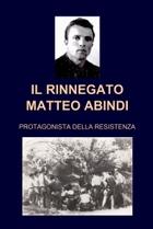 IL RINNEGATO MATTEO ABINDI ALIAS IL BIONDINO DI S: GIULIA