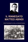 IL RINNEGATO MATTEO ABINDI ALIAS IL BIONDINO DI...