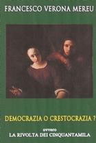Democrazia o Crestocrazia ?