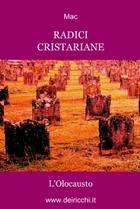 Radici cristariane – L'Olocausto