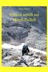 copertina di Visioni sottili sui Monti...