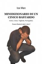 MINIDIZIONARIO DI UN CINICO BASTARDO