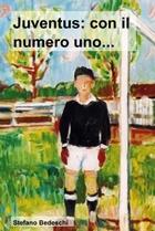 Juventus: con il numero uno …