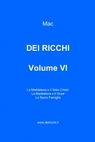 DEI RICCHI – VOLUME VI