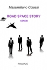 ROAD SPACE STORY