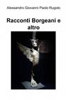 copertina di Racconti Borgeani e altro
