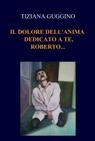 copertina IL DOLORE DELL'ANIMA  DEDICATO A...