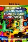 copertina DECADENZA E CADUTA DI FRANZ...