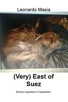 (Very) East of Suez