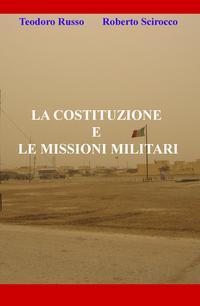 LA COSTITUZIONE E LE MISSIONI MILITARI