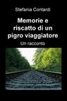 Memorie e riscatto di un pigro viaggiatore