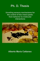 Unveiling sensory mechanisms for the control of two insect pests: from behavior to molecular interactions