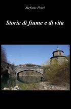 Storie di fiume e di vita