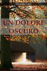copertina UN DOLORE OSCURO