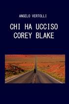 Chi ha ucciso Corey Blake