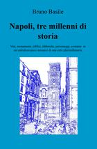 Napoli, tre millenni di storia