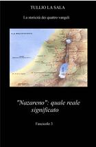 """""""nazareno"""" quale il reale significato"""
