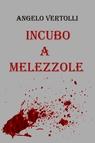 copertina Incubo a Melezzole
