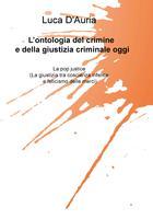 L'ontologia del crimine e della giustizia criminale oggi