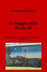 In viaggio sulla Route 66