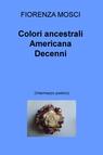 copertina di Colori ancestrali Americana...