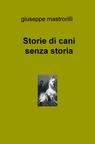 Storie di cani senza storia