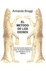EL METODO DE LOS DIOSES