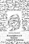 Il consigliere e il faraone – I papiri di Imhotep