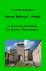 copertina di Itinerari Medievali : Umbria