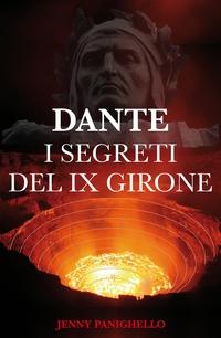Dante I segreti del IX girone