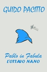 copertina Pablo in Fabula #1 – L'Ottavo Nano