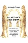 LA MÉTHODE DES DIEUX