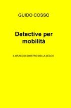 Detective per mobilità