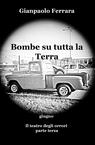 copertina di Bombe su tutta la Terra – g...