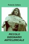 copertina PICCOLO DIZIONARIO ANTICLERICALE