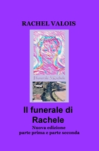 Il funerale di Rachele