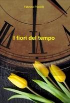 I fiori del tempo