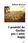 copertina I pruèrbi de Garlàa per i...